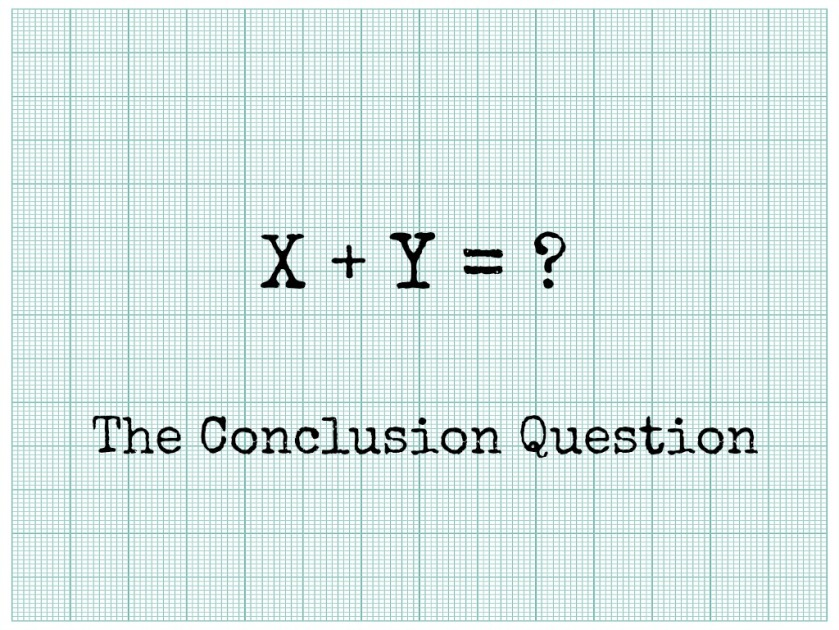 The Conclusion Question