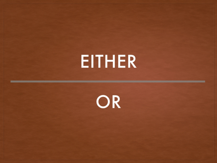 The usage of EITHER-OR.001