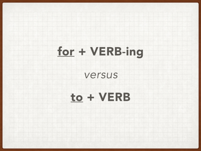 GMAT SC - For + VERB-ing.001