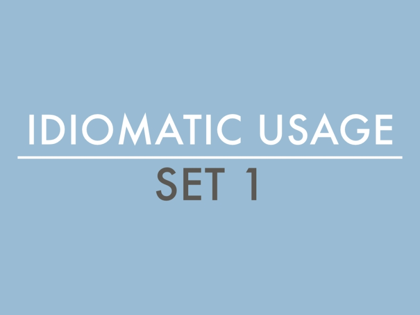Idiomatic Usage Set 1.001